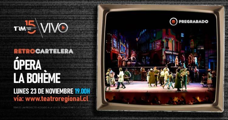 "La ""Ópera La Bohéme"" en retro cartelera del Teatro Regional"
